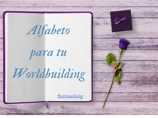 Alfabeto para tu worldbuilding, fantasialg