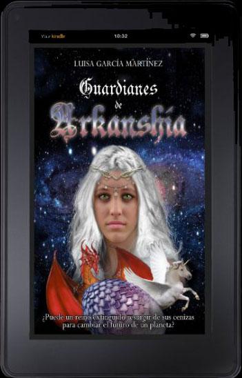 Guardianes de Arkanshía, escrito por Luisa García Martínez